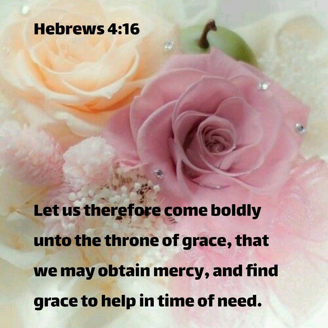 Hebrews 4:16 KJV   Bible words, Kjv, Prayer verses