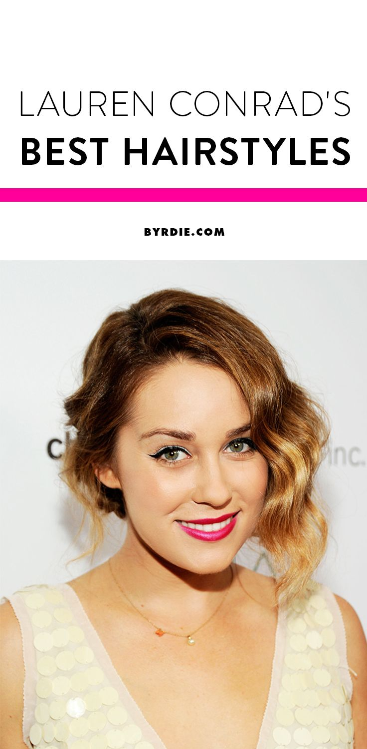 See Lauren Conrad's top 10 best hairstyles since 2005