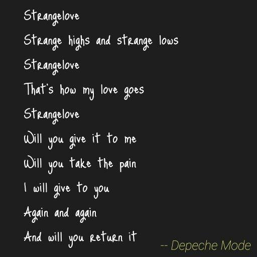 Strangelove Depeche Mode Depeche Mode Songs Depeche Mode Best Song Lyrics