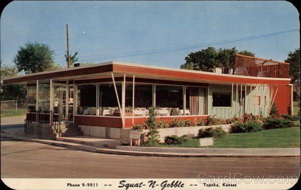 Squat N Gobble Restaurant Topeka Kansas This Was My