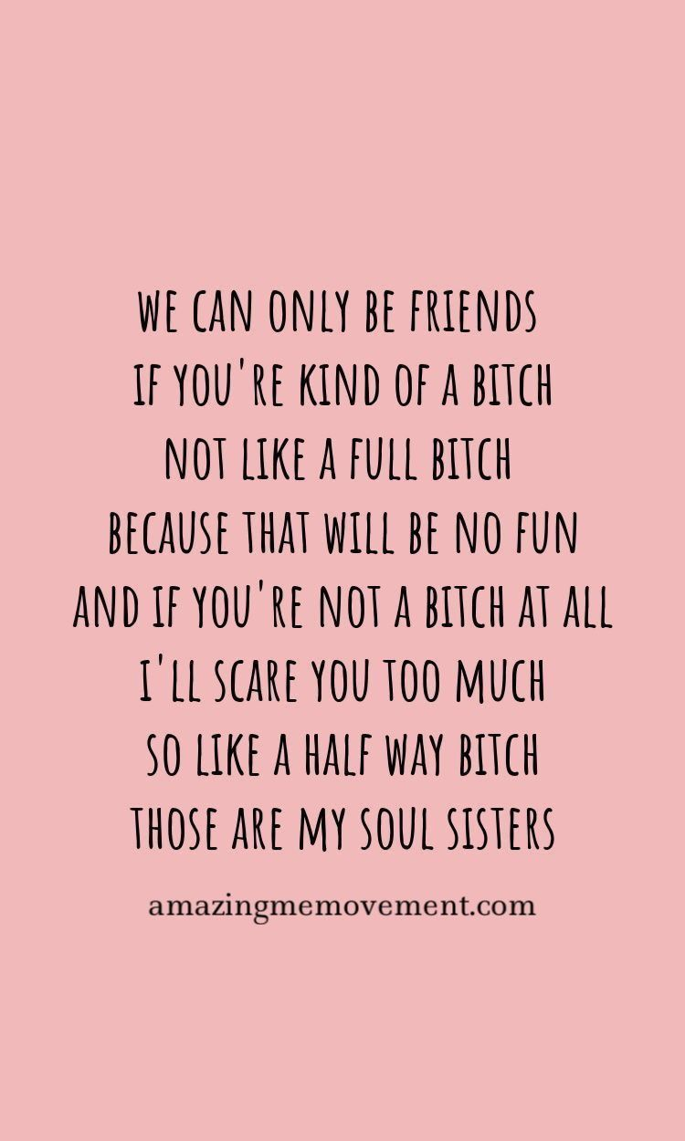 Pin by Lady J on .mixed nuts. | Bad friend quotes, Good ...