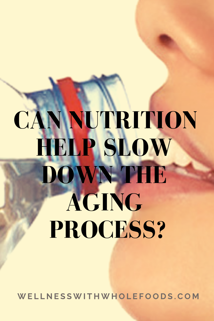 Can Nutrition Help Slow Down the Aging Process