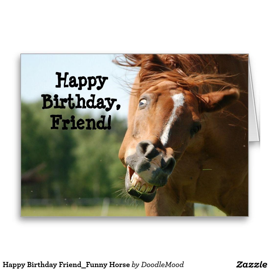 Funny Happy Birthday Cards Funny E Cards Pic Has Horses Cartoon Birthday Card With Fun Funny Happy Birthday Wishes Birthday Wishes Funny Happy Birthday Funny