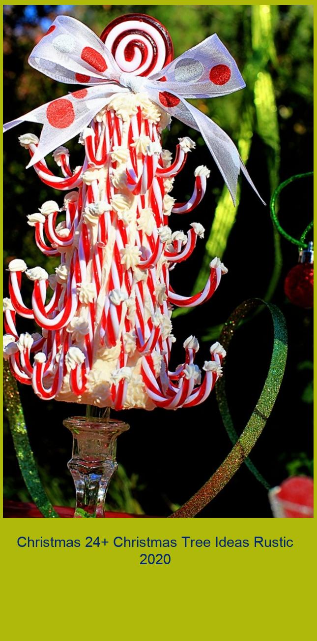 Christmas 24+ Christmas Tree Ideas Rustic 2020