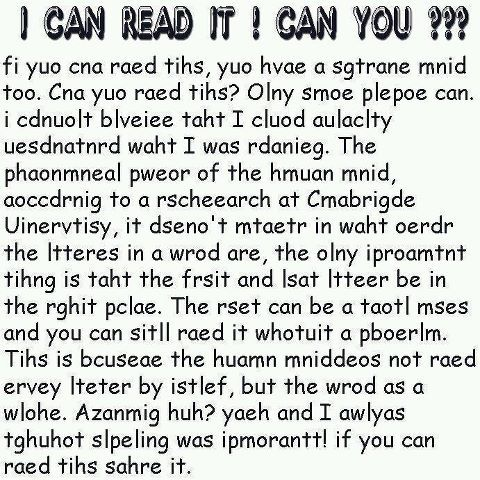 i can raed tihs, can you. its spuer aamziang | Funny jokes, Illusions, Mind tricks