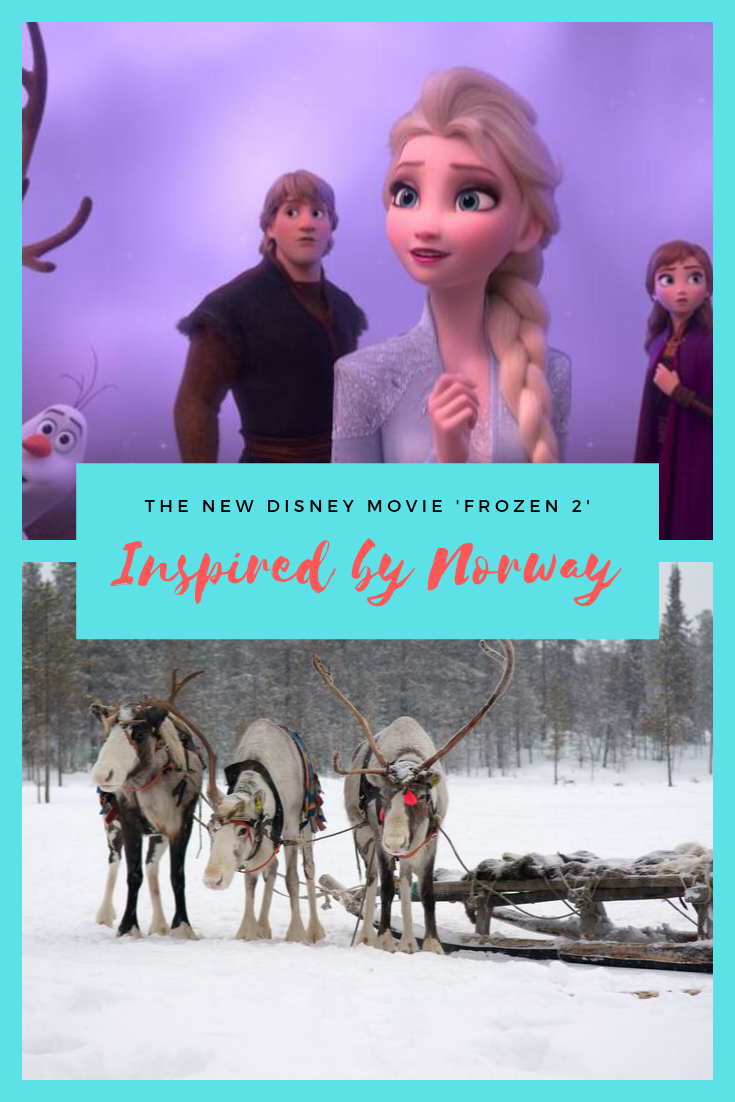 Disney S Upcoming Frozen 2 Inspired By The Scandinavian Sami Life In Norway In 2020 New Disney Movies Norway Norway Travel