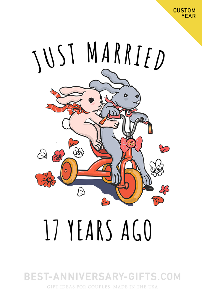 Just Married 17 Years Ago Wedding Anniversary Gift Idea