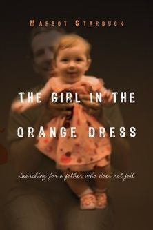 The Girl in the Orange Dress AWSA's 2011 Nonfiction Book of the Year