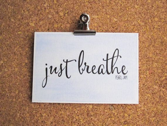 Just breathe calligraphy watercolor lyric art pearl
