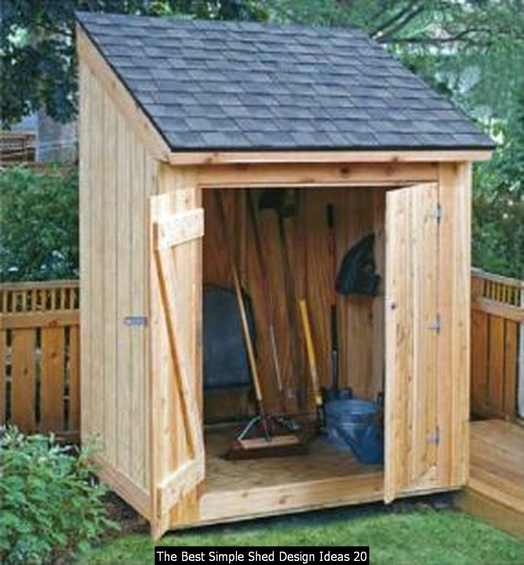 The Best Simple Shed Design Ideas In 2020 Diy Storage Shed Plans Shed Building Plans Outdoor Storage Sheds