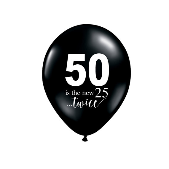 50 Is The New 25 Twice 50th Party Balloons Latex