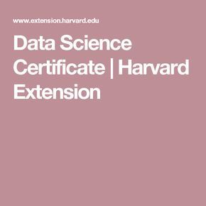 Data Science Certificate | Harvard Extension | Data | Data science