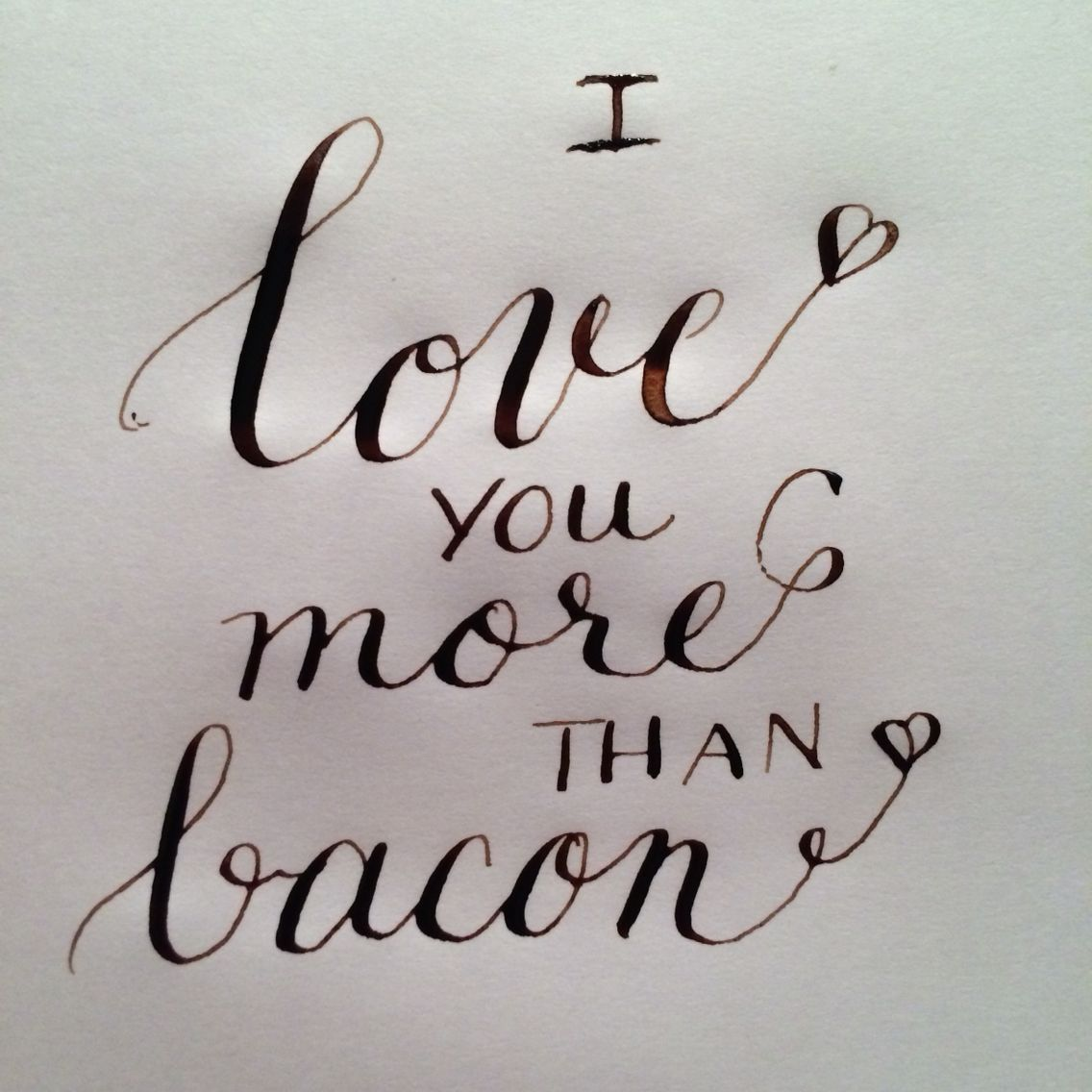 I Love You More Than Quotes I Love You More Than Bacon  Amour  Pinterest  Bacon And Wise Quotes