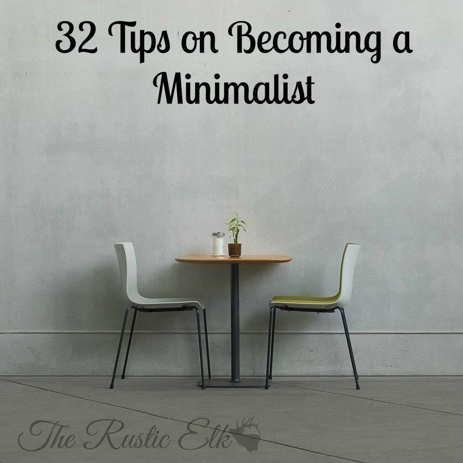 32 Tips on a Minimalist Minimalist living