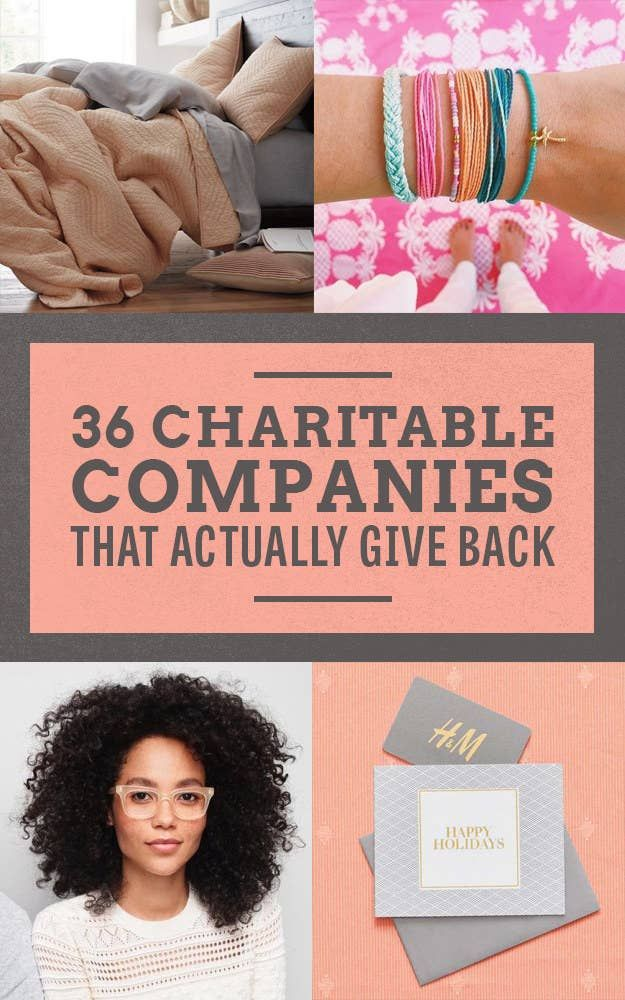36 Charitable Companies That Actually Give Back