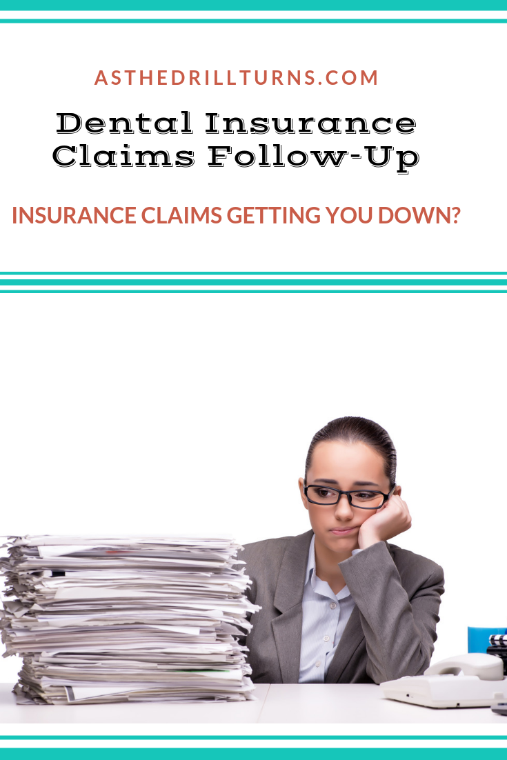 Dental Insurance Claims Tracking Follow Up Dental Insurance