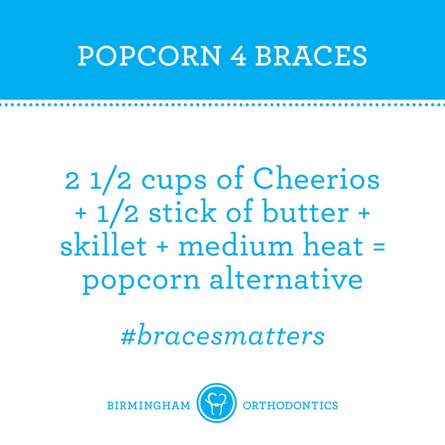 Braces Off Quotes Braces Tipssubstitute Popcorn For Braces  It's A Thing