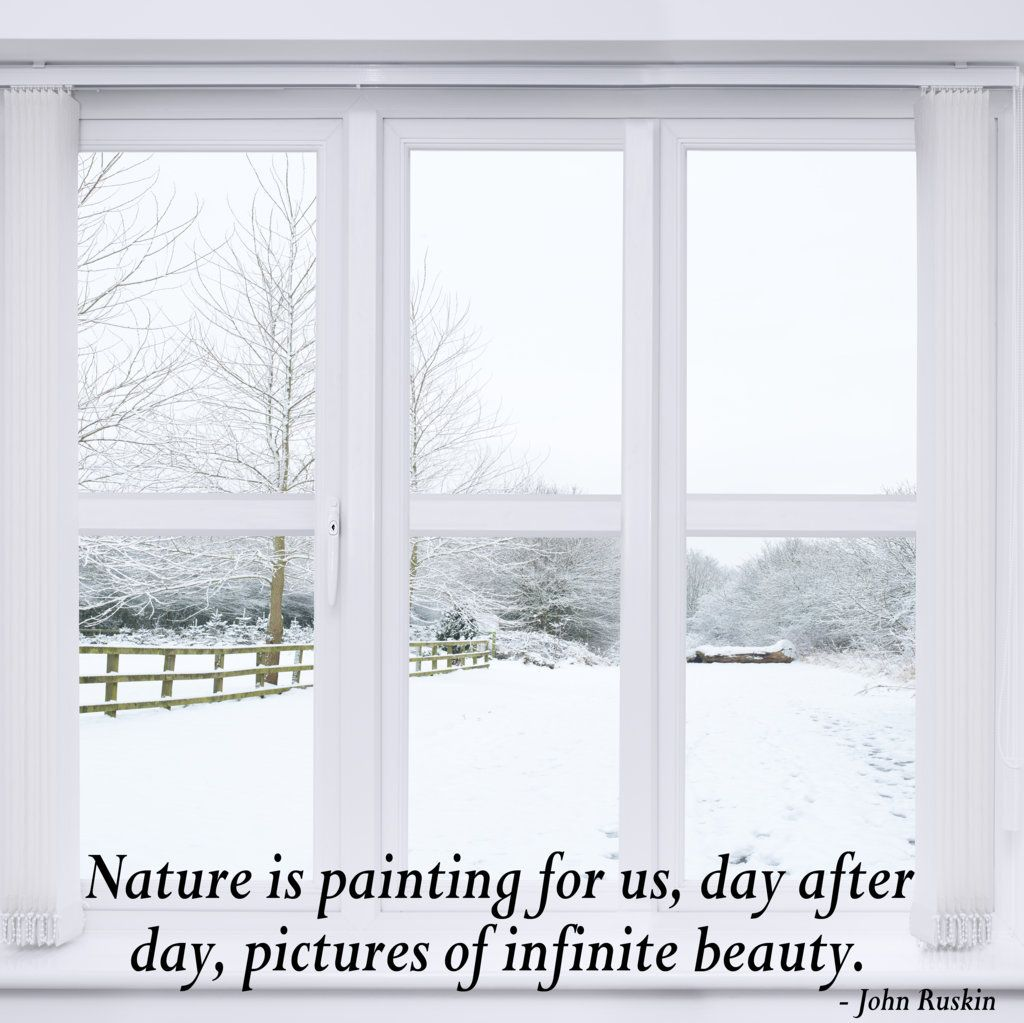 Nature is painting for us, day after day, pictures of infinite beauty. - John Ruskin