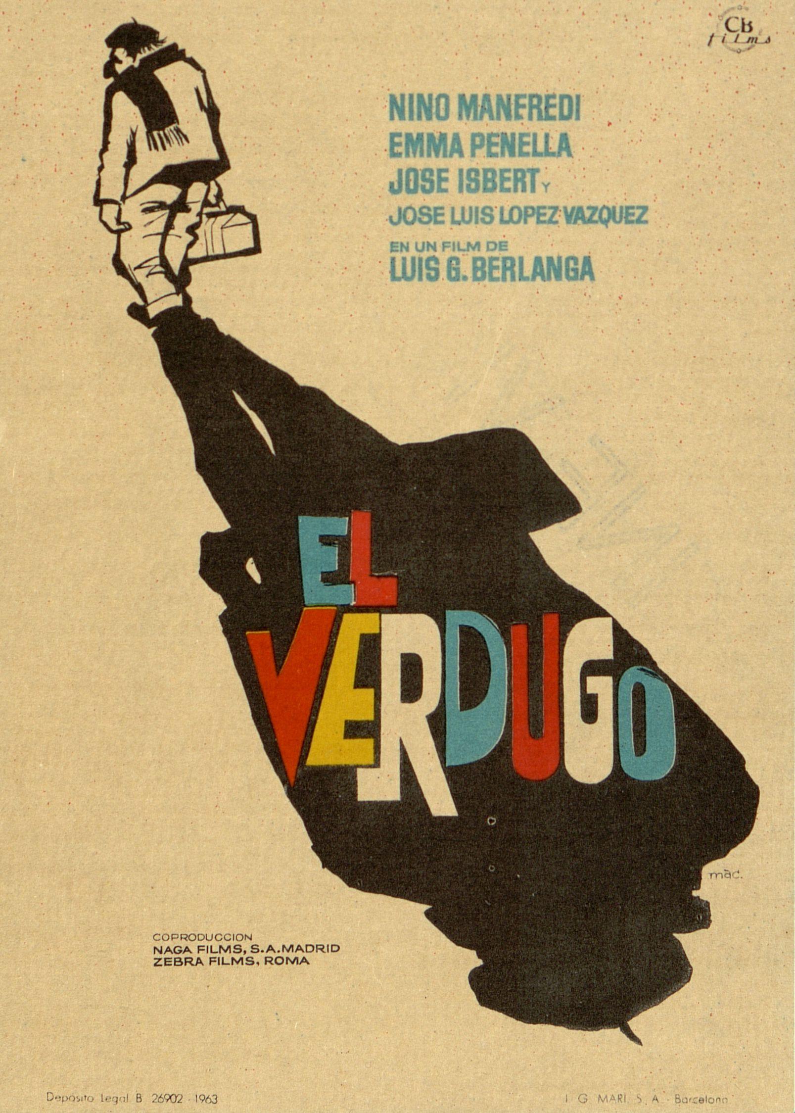 154.  MAC. El verdugo. Dirigida por Luis García Berlanga. Barcelona: I. G. Marí, 1963.  #ProgramasdeMano #BbtkULL #Diseñadores #MAC#DiadelLibro2014