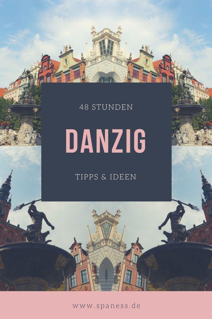 Polen Roadtrip 48 Stunden Danzig Europa Trip Tipps Infos Reisebericht Und Wellnessurlaub Mal Anders Danzig Reisen Reisebericht