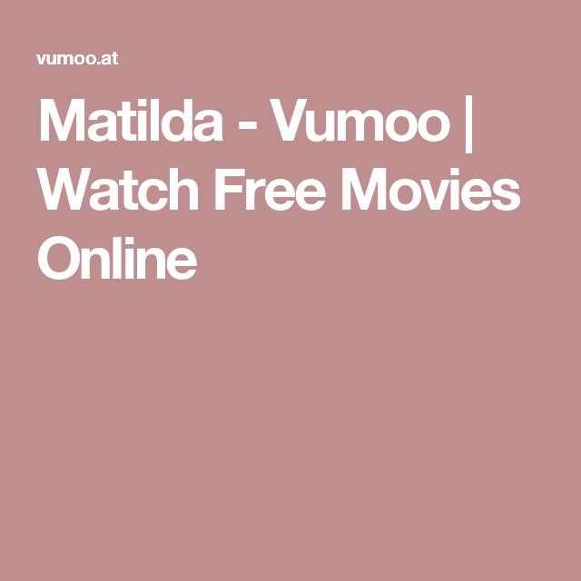 Matilda - Vumoo | Watch Free Movies Online | ROALD DAHL DAY | Pinterest