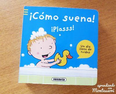Aprendiendo con Montessori: Libro ¡Cómo suena!