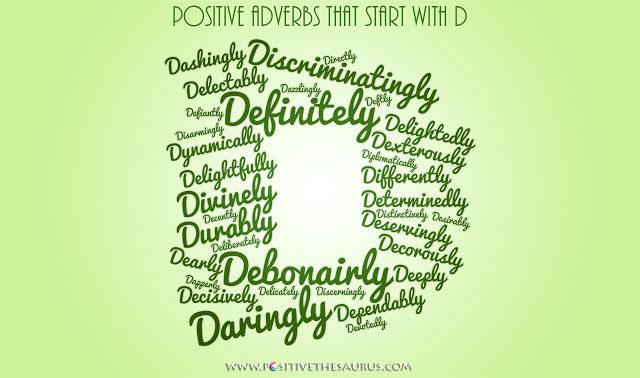 Positive Adverbs That Start With D With Images Positive Words
