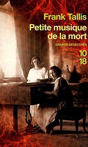 Amazon Fr Petite Musique De La Mort Frank Tallis Helene Prouteau Livres Musique Telechargement Livre Policier