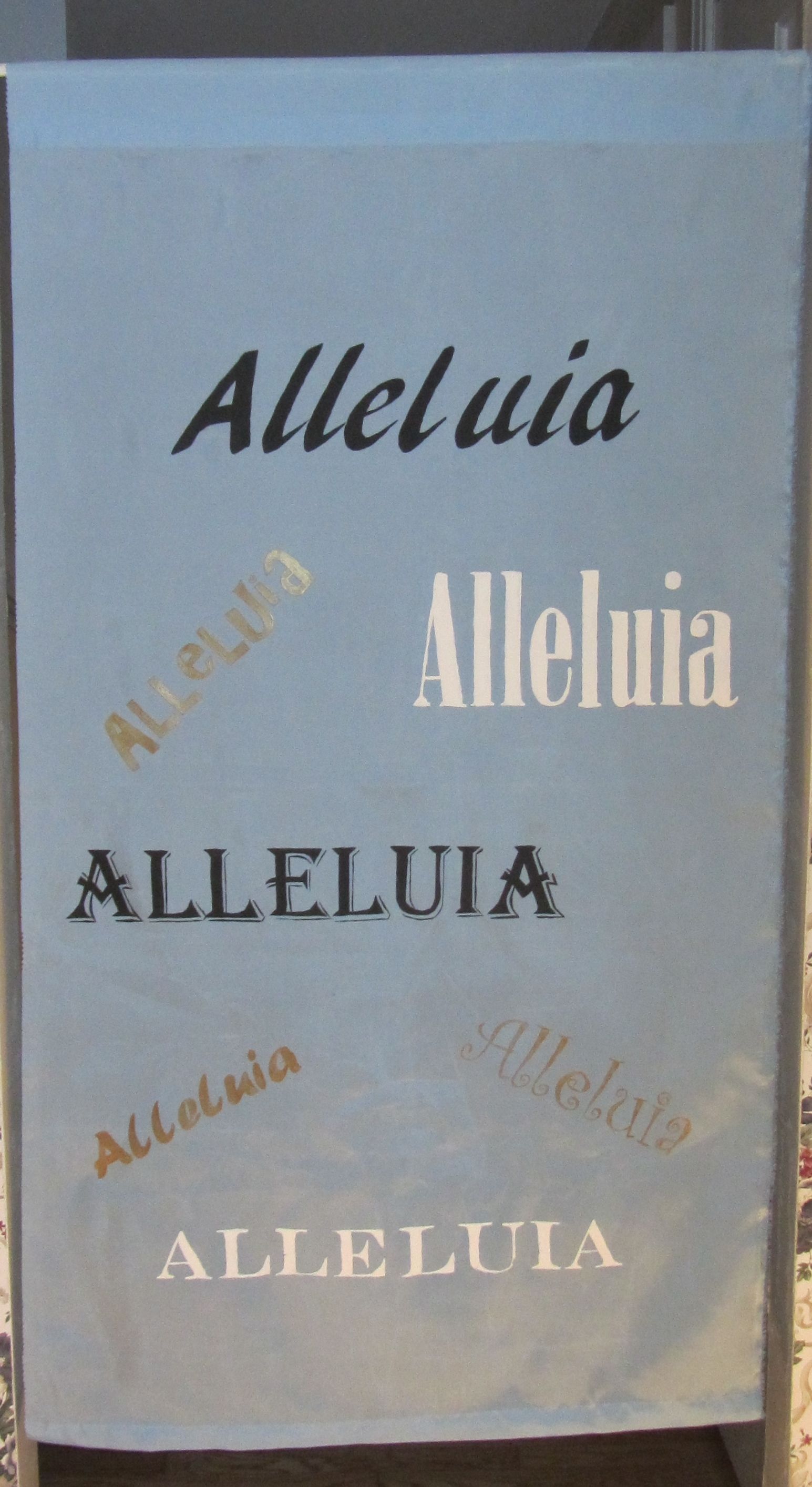 Alleluia Banner To Put Away For Lent During Mardi Gras