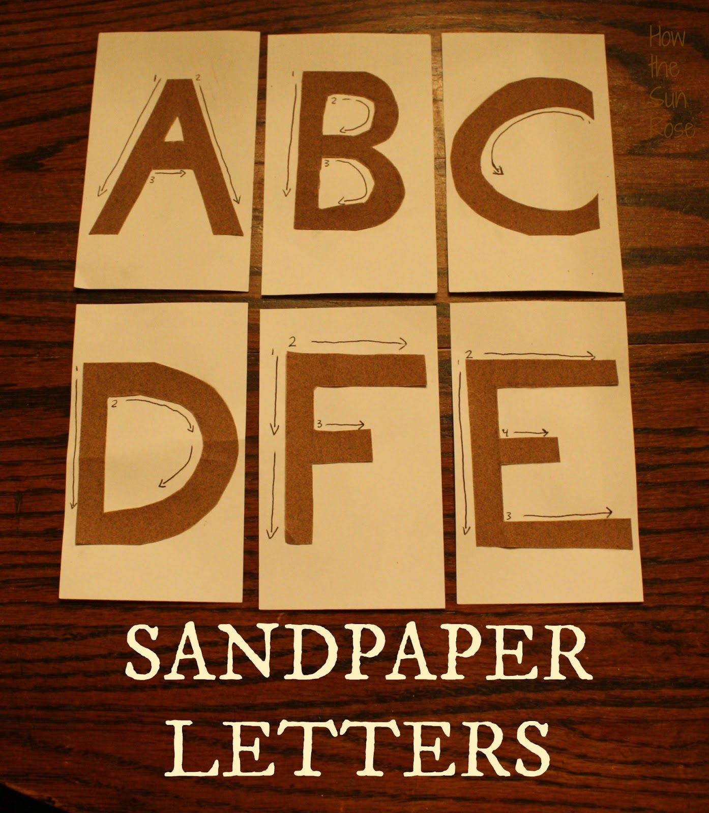 Sandpaper Letters  Montessori Diy To Teach Proper Way To Write
