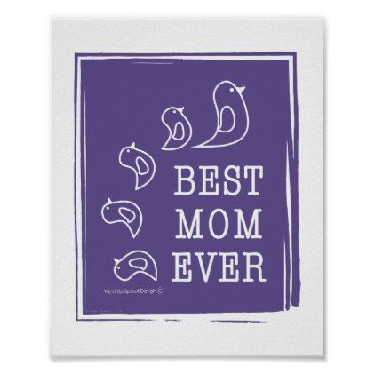 Best mom ever cute funny birds violet purple poster baby gifts best mom ever cute funny birds violet purple poster baby gifts child new born negle Choice Image