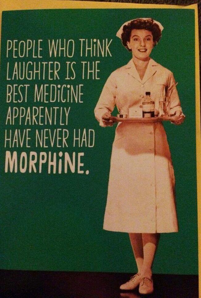 It's morphine, then brownies.