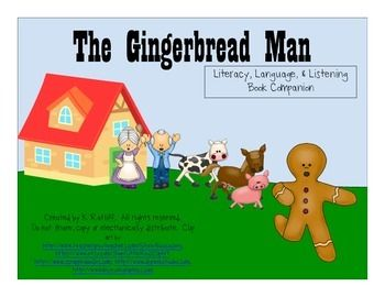The Gingerbread Man Literacy Language And Listening Book
