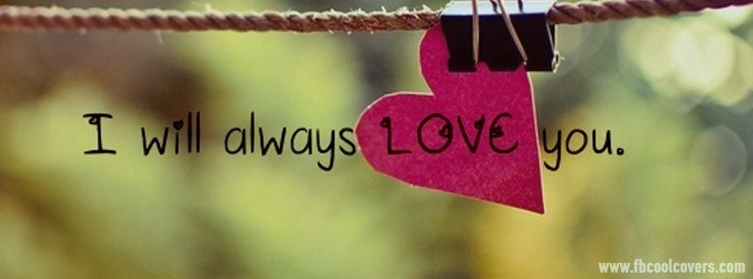 Latest Love Wallpaper For Fb : Love fb covers collection quote