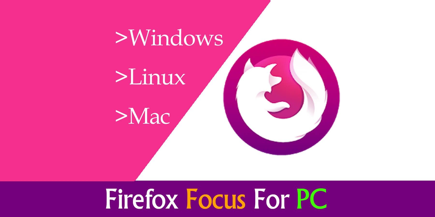 Firefox Focus For PC Windows 10 - Free Download | SoftzForPC
