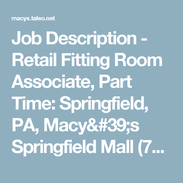 Job Description  Retail Fitting Room Associate Part Time