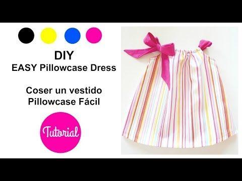64e0757ac7 Dresses For Girls. DIY vestido niña Pillowcase modelo FÁCIL (I) - YouTube  Diy Vestido
