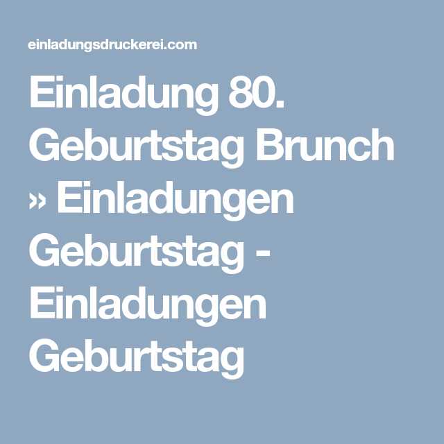 Geburtstag Brunch » Einladungen Geburtstag   Einladungen Geburtstag