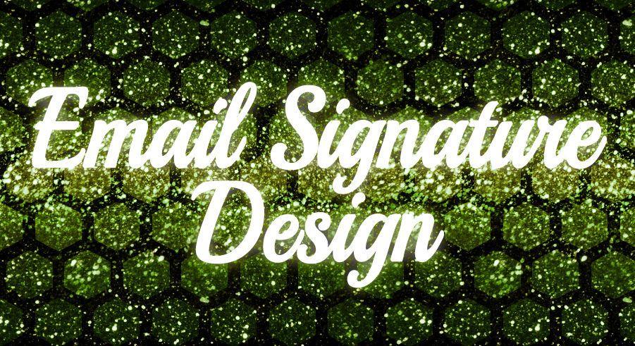 EMAIL SIGNATURE - Graphic Design - custom request - professional service 100%