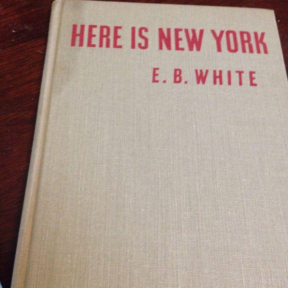 Vintage Here New York E B White Book 1949 1ST ED? SIGNED M. KAZALEH ART