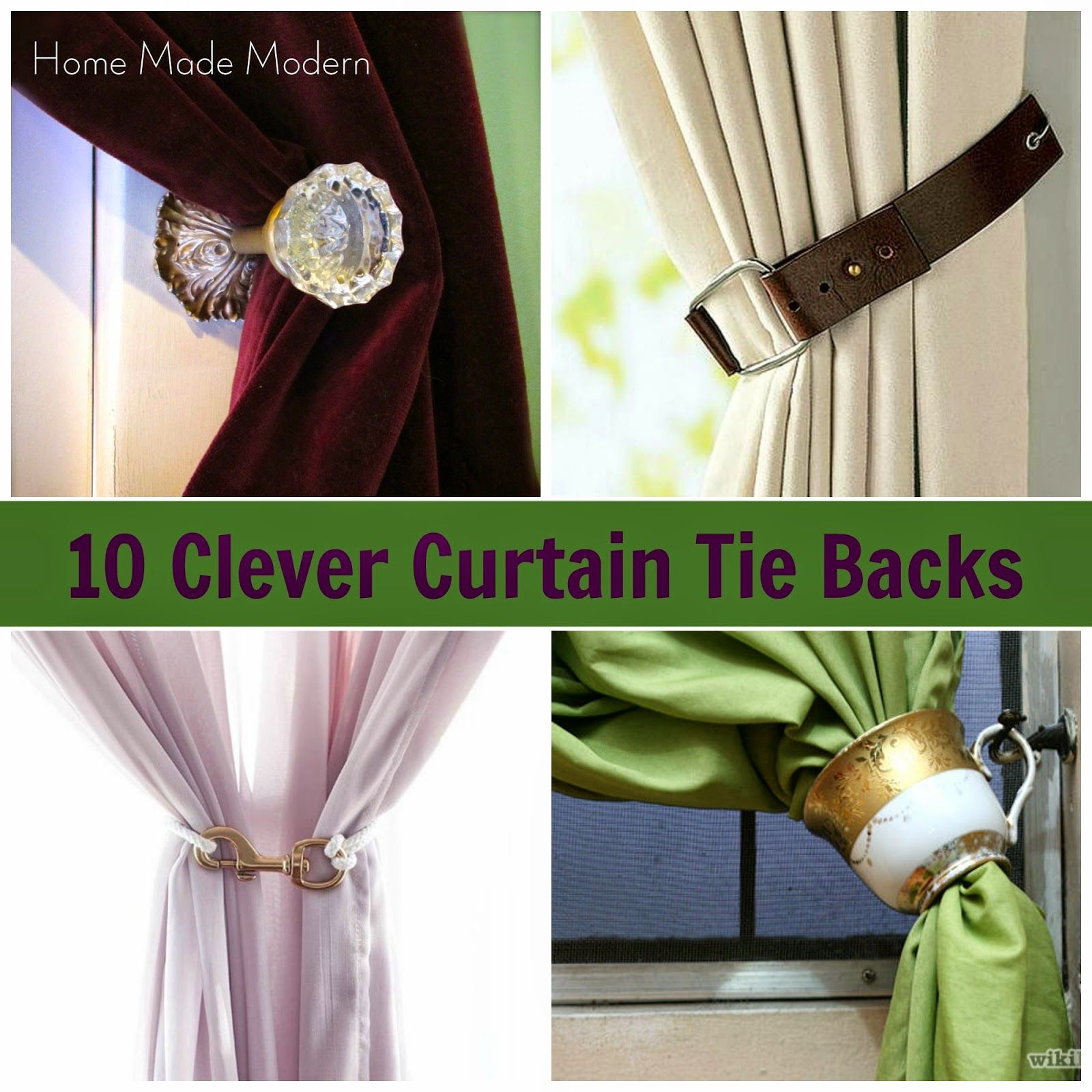 10 Clever Curtain Tie Backs Home Made Modern Curtain Tie Backs Curtain Tie Backs Diy Curtain Ties