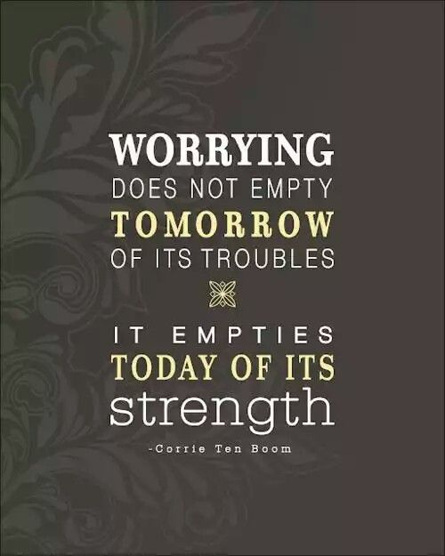 #worry #troubles #strength #today #tomorrow #quotes #inspiration