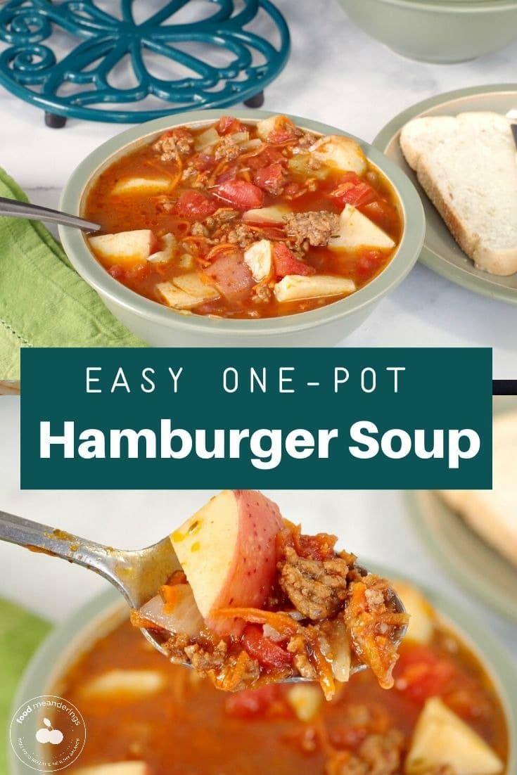 Easy One Pot Hamburger Soup Recipe In 2020 Hamburger Soup Easy Hamburger Soup Hearty Soups