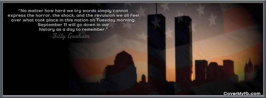 9 11 Billy Graham Quote Remembrance Quotes Facebook Cover Quotes Facebook Cover