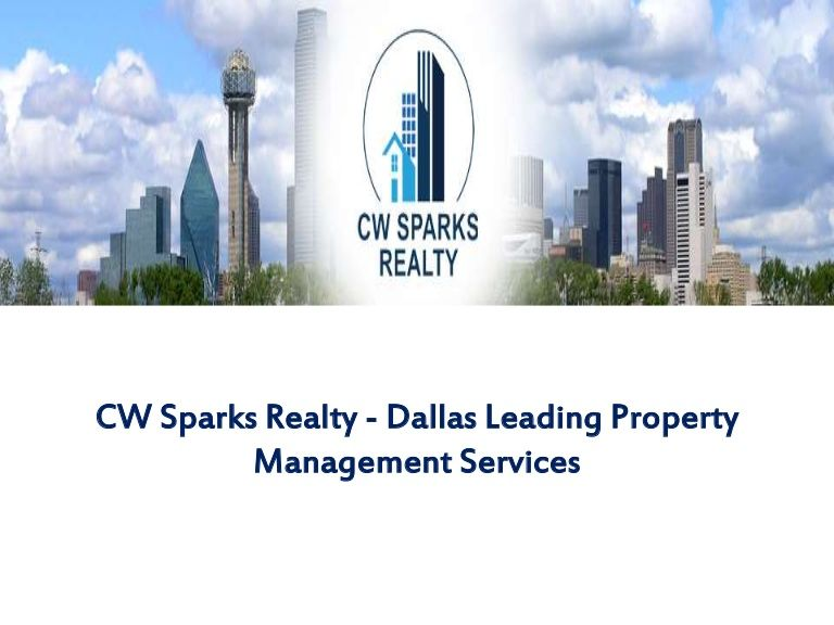 Details About Dallas Property Management Services Cw Sparks Realty Property Management Management Realty