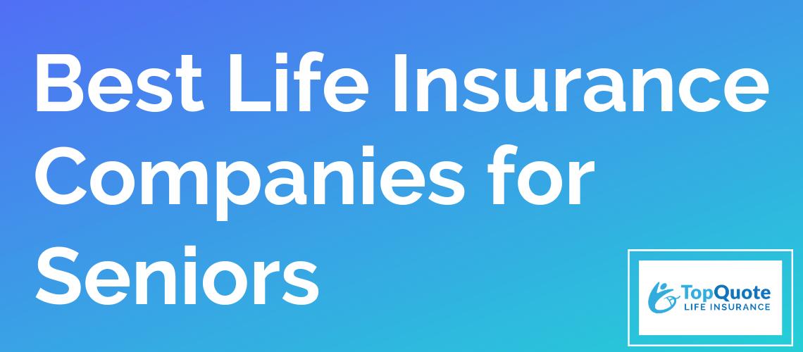 Life Insurance For Seniors Life Insurance For Seniors Life