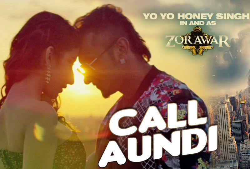 Call Aundi Lyrics from Yo Yo Honey Singh's Zorawar: A Punjabi song sung by Honey Singh. Kal parso di mainu Ik number'o call aundi ae...
