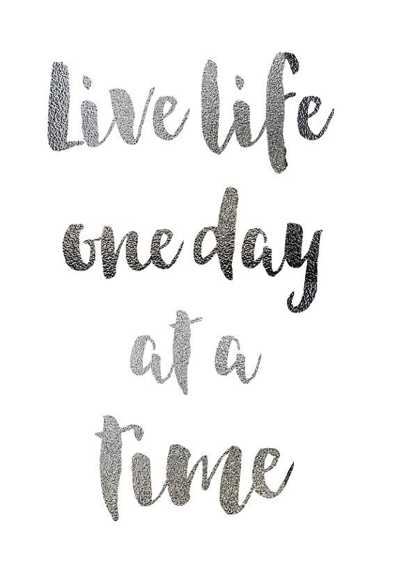 Live Life One Day At A Time Wallpapers Quotes Words