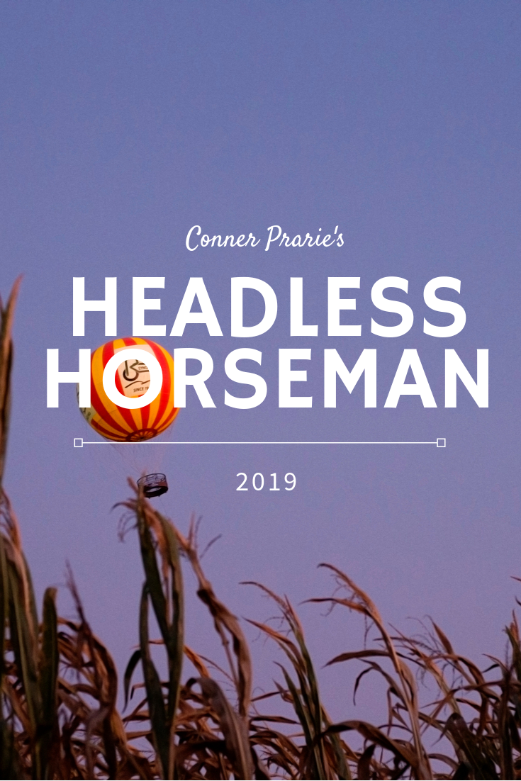 Headless Horseman at Conner Prairie is one of the best