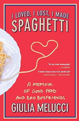 I Loved, I Lost, I Made Spaghetti: A Memoir of Good Food ... https://www.amazon.com/dp/0446534412/ref=cm_sw_r_pi_dp_x_4F1rybY1FAVMS